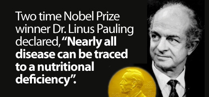 linus pauling nearly all disease can be traced to a nutritional deficiency.